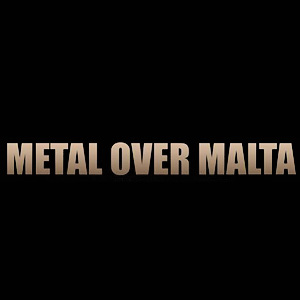 Metal over Malta